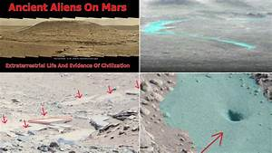 Ancient Aliens On Mars: Extraterrestrial Life And Evidence ...