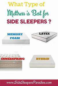 what type of mattress is best for side sleepers side With best kind of mattress