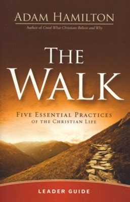 walk  essential practices   christian life