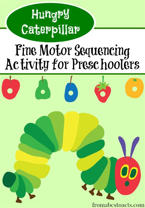 hungry caterpillar motor sequencing activity 836 | Fine motor sequencing activity for preschoolers to go along with The Very Hungry Caterpillar