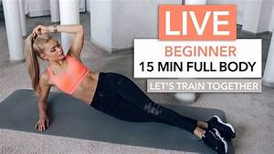 15 min workout beginner friendly let 39 s