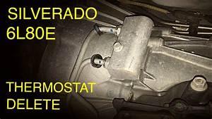 Silverado 6l80e Transmission Thermostat Delete  2014-2018