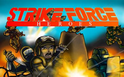 We will update the news related to our new game. Download Strike Force Heroes 2