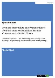 Men and Masculinity The Presentation of Men and Male Publish your master's thesis