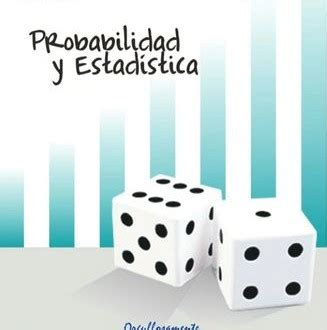 Probabilidad Estadistica Cecytebc Libros Gratis