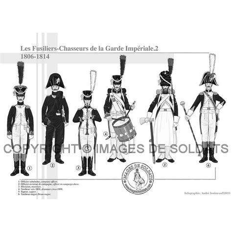 le bureau la garde les fusiliers chasseurs de la garde impériale 1806 1814