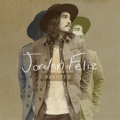 jordan feliz  release debut album beloved october