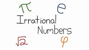 What U0026 39 S An Irrational Number