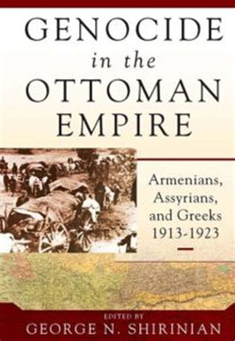 Ottoman Empire History Book by New Book On Armenian Assyrian And Genocide