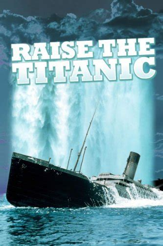 Amazon.com: Raise the Titanic: Jerry Jameson: Amazon