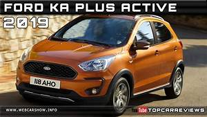 Ford Ka Active : 2019 ford ka plus active review rendered price specs release date youtube ~ Melissatoandfro.com Idées de Décoration