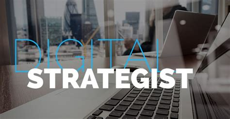 what is a digital strategist description freshgigs ca - Digital Strategist