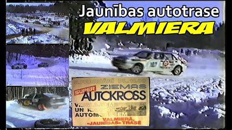 Jaunības autotrase, Valmiera 1994 - YouTube