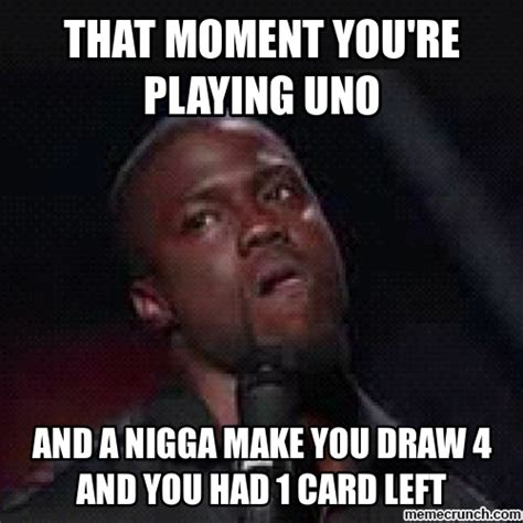 Uno Memes - that moment you re playing uno