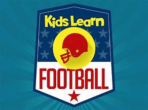 Teach your youngsters more about football with Kids Learn ...