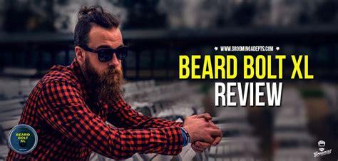 beard bolt xl review groomingadepts
