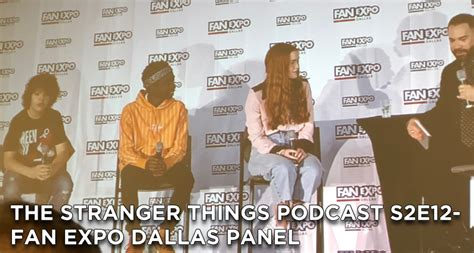 dallas fan expo 2018 fan expo dallas stranger things panel the stranger