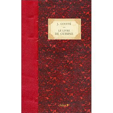 fnac livre cuisine le livre de cuisine relié jules gouffé achat livre