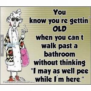 You know youre getting old - ecard