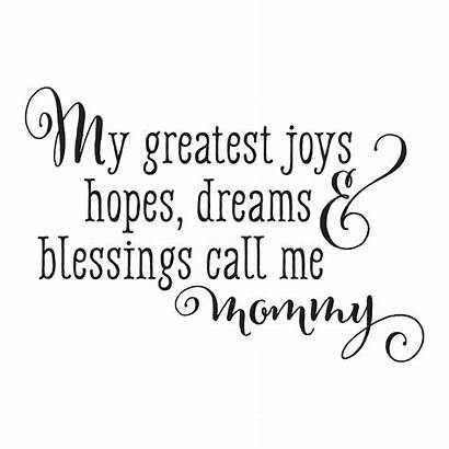 Call Mommy Quotes Wall Decal Greatest Blessings