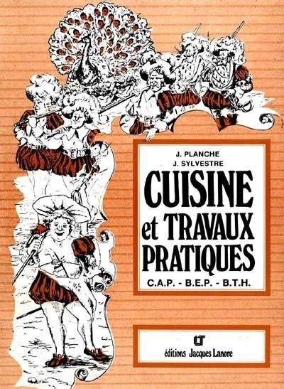 livre technique cuisine professionnel livre la cuisine tradition et techniques nouvelles