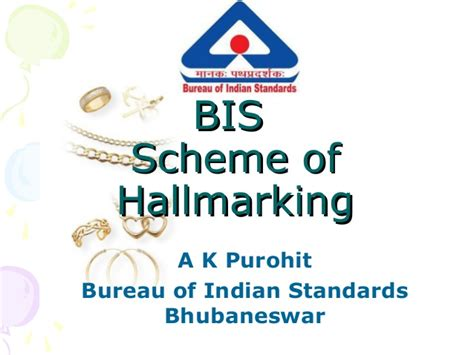 bis bureau presentation on bis hallmarking scheme