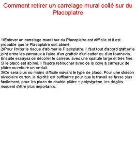 Comment Retirer Du Silicone Sur Le Carrelage by Comment Retirer Un Carrelage Mural Coll 233 Sur Du Placoplatre