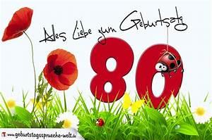 Besinnliches Zum 80 Geburtstag : geburtstagskarte mit blumenwiese zum 80 geburtstag geburtstagsspr che welt ~ Frokenaadalensverden.com Haus und Dekorationen