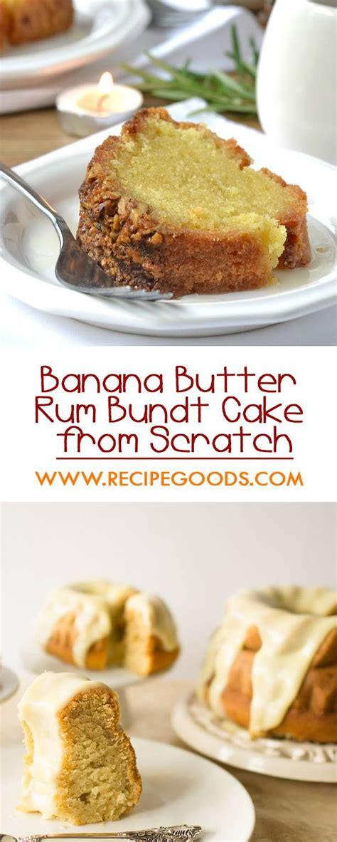 homemade  easy banana butter rum bundt cake