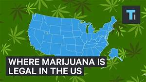 Where Marijuana Is Legal In The US - YouTube