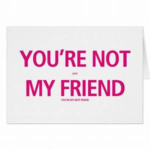 Your My Best Friend - Valentines Day Card | Zazzle.com