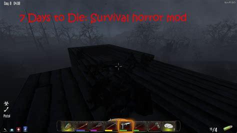 horror survival mods die days mod v0 comment moddb file