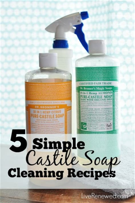 simple cleaning solutions 5 simple castile soap cleaning recipes
