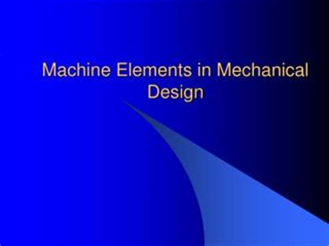 machine elements in mechanical design ppt what are mechanical seals powerpoint presentation