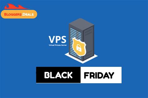 Today's top july 2021 discount: VPS Black Friday Deals 2021 | Get Discount Up To 67% On ...