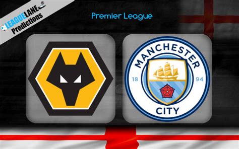Wolves vs Manchester City Prediction, Tips & Match Preview