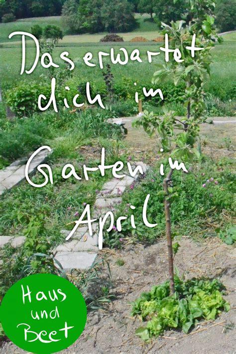 Garten Herbst Aufgaben by Was Gibt Es Im Garten Im April Zu Tun Haus Und Beet