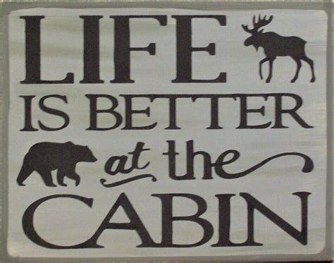 Life Better The Cabin Rustic Primitive Distressed