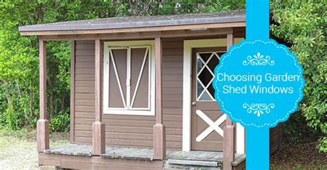 Tips To Choose The Perfect Windows For Your Garden Shed