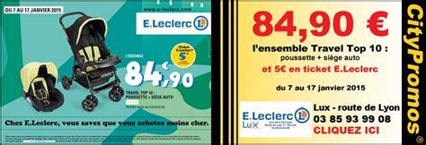 leclerc puericulture siege auto citypromos fr centre e leclerc 71100 chalon sur