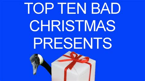 top 10 christmas gifts this year top ten bad presents