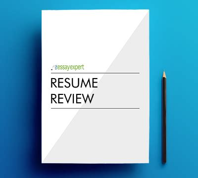 Resume Review by Resume Review Special The Essay Expert