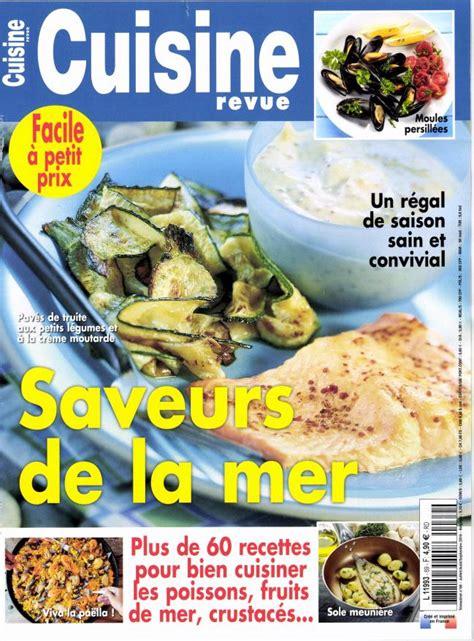 revue de cuisine cuisine revue n 69 abonnement cuisine revue