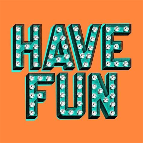have fun type typography light sign bulb graphic design 3d shadow vintage retro contrast just