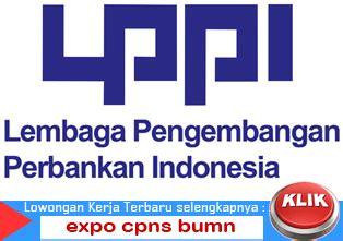 lowongan kerja lembaga pengembangan perbankan indonesia