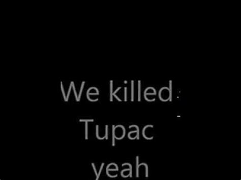 Illuminati Killed 2pac Quot We Killed Tupac Quot Subliminal Messaging