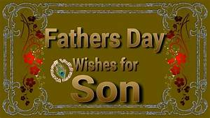 Happy Fathers Day Wishes for Son,Quotes ,Images,Greetings ...