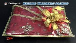 creative gift packing ideas for wedding trousseau how to With indian wedding gift ideas