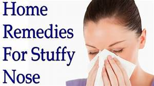 Top 10 Home Remedies For Stuffy Nose