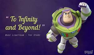 To Inifinity and Beyond - Buzz LightYear - Toy Story